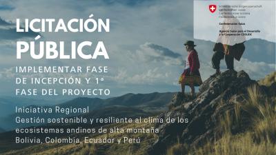 Iniciativa Regional Gestión sostenible y resiliente al clima de los ecosistemas andinos de alta montaña Bolivia, Colombia, Ecuador y Perú (1)